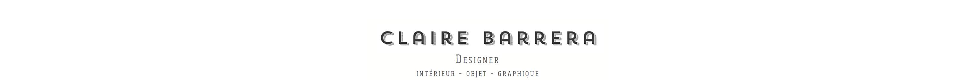 Claire Barrera – Fresh designer // intérieur – objet – graphique